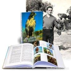 Libros: EL ARTE DE LA CETRERÍA. FÉLIX RODRÍGUEZ DE LA FUENTE. Lote 268042269
