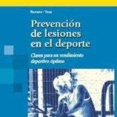 Libros: PREVENCIÓN LESIONES EN EL DEPORTE: CLAVES PARA UN RENDIMIENTO DE PORTIVO ÓPTIMO. Lote 271592278