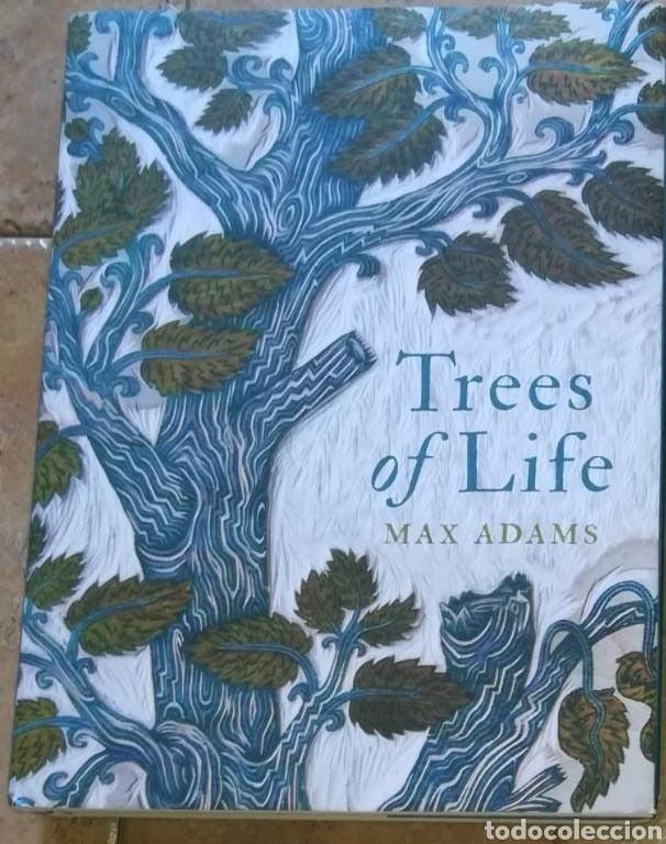 MAX ADAMS TREES OF LIFE EDICIÓN EN INGLÉS (Libros Nuevos - Ciencias Manuales y Oficios - Ciencias Naturales)