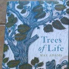 Libros: MAX ADAMS TREES OF LIFE EDICIÓN EN INGLÉS. Lote 273460423