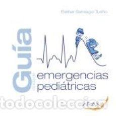 Libros: GUÍA RÁPIDA DE EMERGENCIAS PEDIÁTRICAS. Lote 277680703