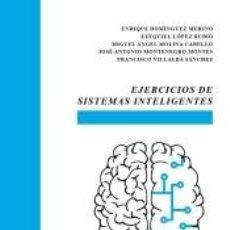 Libros: EJERCICIOS DE SISTEMAS INTELIGENTES. Lote 278365078