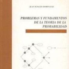 Libros: PROBLEMAS Y FUNDAMENTOS DE LA TEORÍA DE LA PROBABILIDAD. Lote 278365218