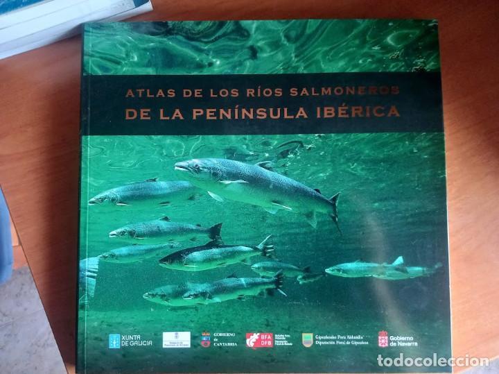 ATLAS DE LOS RÍOS SALMONEROS DE LA PENÍNSULA IBÉRICA (Libros Nuevos - Ciencias Manuales y Oficios - Ciencias Naturales)