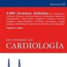Libros: DICCIONARIO LID CARDIOLOGÍA. Lote 278942163