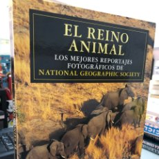 Libros: EL REINO ANIMAL LOS MEJORES REPORTAJES FOTOGRÁFICOS DE NATIONAL GEOGRAPHIC. Lote 280974843