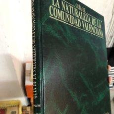 Libros: GUIA DE LA NATURALEZA DE LA COMUNIDAD VALENCIANA - ALICANTE CAM DIARIO INFORMACION. Lote 284648558