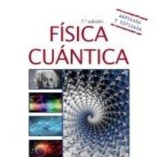 Libros: FÍSICA CUÁNTICA. Lote 287141048