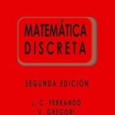 Libros: MATEMÁTICA DISCRETA 2ª ED. Lote 288461388