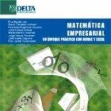 Libros: MATEMÁTICA ECONÓMICA. UN ENFOQUE PRÁCTICO CON DERIVE Y EXCEL. Lote 289389153