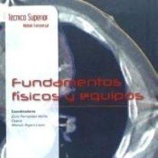 Libros: FUNDAMENTOS FÍSICOS Y EQUIPOS. Lote 289844518