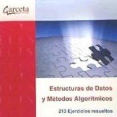 Libros: ESTRUCTURAS DE DATOS Y MÉTODOS ALGORÍTMICOS. Lote 293585638