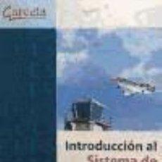 Libros: INTRODUCCIÓN AL SISTEMA DE NAVEGACIÓN AÉREA. Lote 293585693