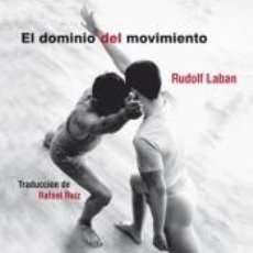 Libros: EL DOMINIO DEL MOVIMIENTO. Lote 293595313