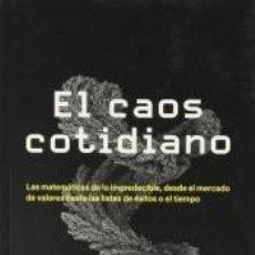 Libros: EL CAOS COTIDIANO. Lote 295618763
