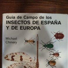 Libros: GUÍA DE CAMPO DE LOS INSECTOS DE ESPAÑA Y DE EUROPA. Lote 296002503
