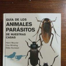 Libros: GUÍA DE LOS ANIMALES PARÁSITOS. Lote 296013923