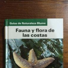 Libros: FAUNA Y FLORA DE LAS COSTAS. Lote 296016088
