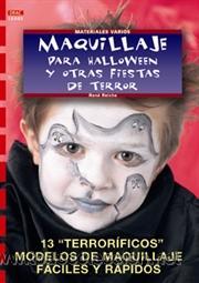 MAQUILLAJE PARA HALLOWEEN Y OTRAS FIESTAS DE TERROR - RENÉ REICHE. SERIE MAQUILLAJE 1 (Libros Nuevos - Ciencias, Manuales y Oficios - Otros)