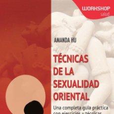 Libros: AUTOAYUDA. TÉCNICAS DE LA SEXUALIDAD ORIENTAL - AMANDA HU. Lote 42578524