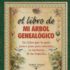 Libros: EL LIBRO DE MI ÁRBOL GENEALÓGICO - MAENA GARCÍA ESTRADA (CARTONÉ). Lote 192393495