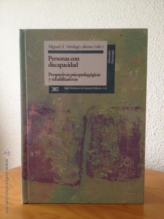 PERSONAS CON DISCAPACIDAD. PERSPECTIVAS PSICOPEDAGOGICAS Y REHABILITADORAS. MIGUEL A. VERDUGO ALONSO (Libros Nuevos - Ciencias, Manuales y Oficios - Otros)