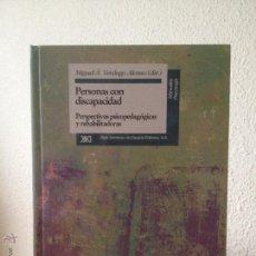 Libros: PERSONAS CON DISCAPACIDAD. PERSPECTIVAS PSICOPEDAGOGICAS Y REHABILITADORAS. MIGUEL A. VERDUGO ALONSO. Lote 47999975