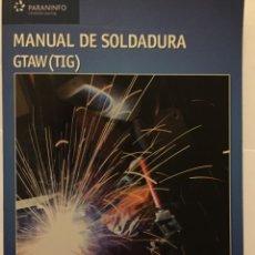 Livros: MANUAL DE SOLDADURA. Lote 63421756