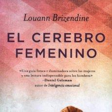 Libros: EL CEREBRO FEMENINO DE LOUANN BRIZENDINE - RBA, 2014 (NUEVO). Lote 134899787