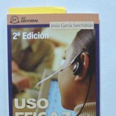 Libros: USO EFICAZ DEL TELÉFONO. GARCÍA SANCHIDRIÁN, JESÚS. 2ª EDICIÓN. ED. FC. MADRID 1999. Lote 79971601