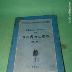 Libros: CURIOSO LIBRO RENFE REGLAMENTO DE SEÑALES 1954 FERROCARRIL TREN COLECCION MUY ILUSTRADO. Lote 83757512