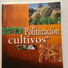 Libros: POLINIZACIÓN DE CULTIVOS.. Lote 155645136
