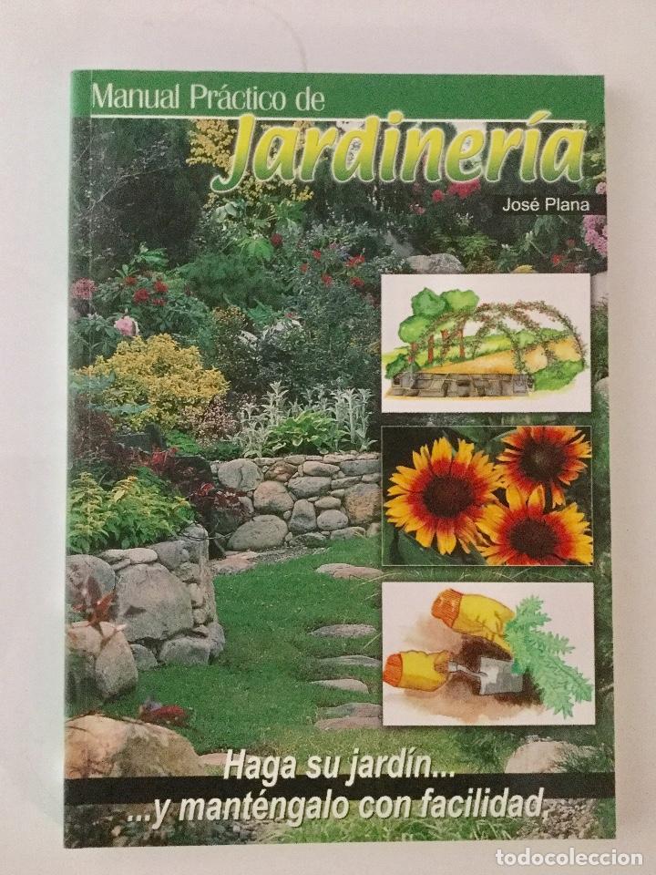 MANUAL PRÁCTICO DE JARDINERÍA. (Libros Nuevos - Ciencias, Manuales y Oficios - Otros)