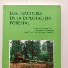Libros: LOS TRACTORES EN LA EXPLOTACIÓN FORESTAL.. Lote 89392612