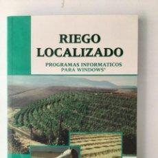 Libros: RIEGO LOCALIZADO. CON CD. PROGRAMAS INFORMÁTICOS PARA WINDOWS. NUEVO. Lote 271056113