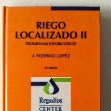 Libros: RIEGO LOCALIZADO II. MUNDI PRENSA. NUEVO. Lote 271055873