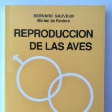 Libros: REPRODUCCIÓN DE LAS AVES.. Lote 91395840