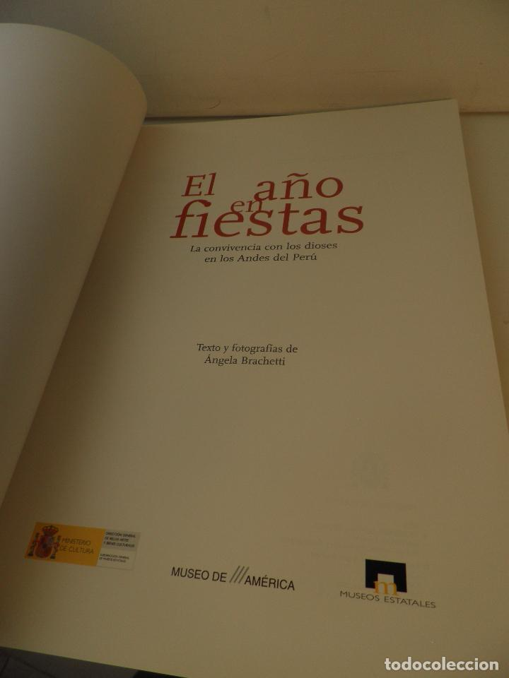 Libros: EL AÑO EN FIESTAS LA CONVIVENCIA CON LOS DIOSES EN LOS ANDES DEL PERU - ANGELA BRACHETTI - Foto 3 - 91645615