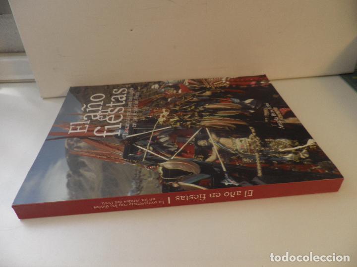Libros: EL AÑO EN FIESTAS LA CONVIVENCIA CON LOS DIOSES EN LOS ANDES DEL PERU - ANGELA BRACHETTI - Foto 16 - 91645615