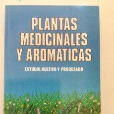 Libros: PLANTAS MEDICINALES Y AROMÁTICAS. MUNDI PRENSA. NUEVO. Lote 92046090