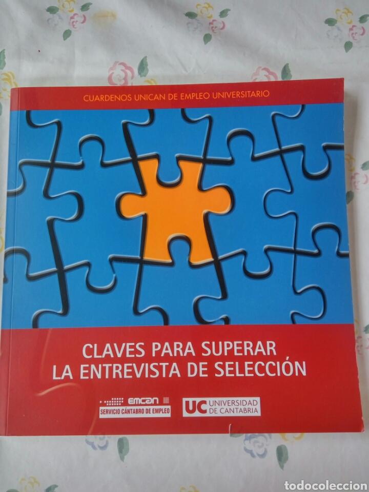 CLAVES PARA SUPERAR LA ENTREVISTA DE SELECCIÓN,UC. 60 PÁGINAS. (Libros Nuevos - Ciencias, Manuales y Oficios - Otros)