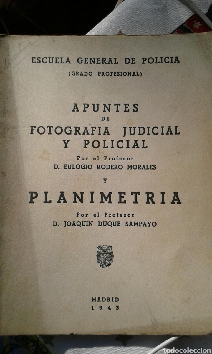 APUNTES DE FOTOGRAFÍA JUDICIAL Y POLICIAL, RODERO MORALES, EULOGIO. PLANIMETRIA,JOAQUÍN DUQUE SAMPAY (Libros Nuevos - Ciencias, Manuales y Oficios - Otros)