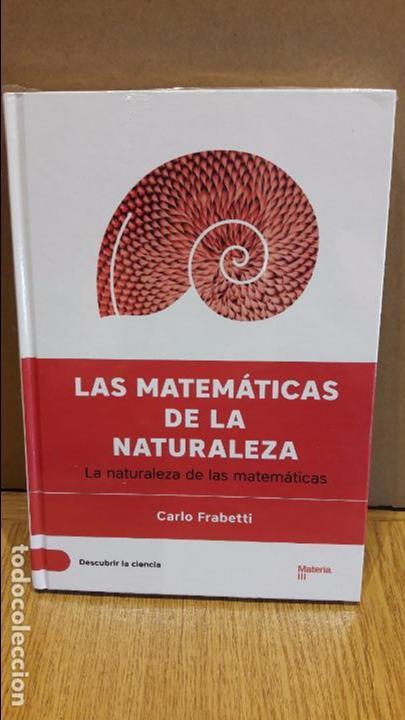 DESCUBRIR LA CIENCIA Nº 7 / LAS MATEMÁTICAS DE LA NATURALEZA / CARLO FRABETTI. / PRECINTADO. (Libros Nuevos - Ciencias, Manuales y Oficios - Otros)