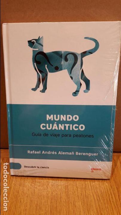 DESCUBRIR LA CIENCIA Nº 3 / MUNDO CUÁNTICO / RAFAEL ANDRÉS ALEMAÑ BERENGUER. / PRECINTADO. (Libros Nuevos - Ciencias, Manuales y Oficios - Otros)