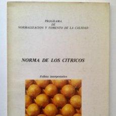 Libros: NORMA DE LOS CÍTRICOS.. Lote 95143743
