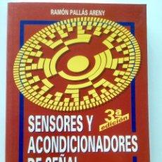Libros: SENSORES Y ACONDICIONADORES DE SEÑAL. 3A. EDICIÓN.. Lote 95183327