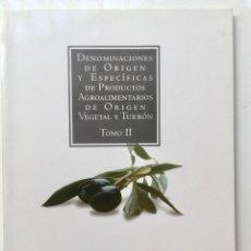 Libros: DENOMINACIONES DE ORIGEN Y ESPECÍFICAS DE PRODUCTOS AGROALIMENTARIAS DE ORIGEN VEGETAL. Lote 95183471
