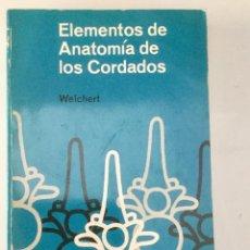 Libros: ELEMENTOS DE LA ANATOMÍA DE LOS CORDADOS. . Lote 95188939