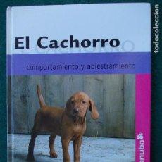 Libros: EL CACHORRO COMPORTAMIENTO Y ADIESTRAMIENTO. Lote 95514559
