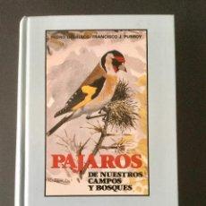 Libros: PÁJAROS DE NUESTROS CAMPOS Y BOSQUES.. Lote 95553383